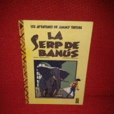 Cómics: COMIC LES AVENTURES DE JIMMY TOTSOL - LA SERP DE BANUS. Lote 74705087