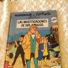 Cómics: HOMENAJE A GIL PUPILA - LAS INVESTIGACIONES DE SUS AMIGOS N. 1. Lote 78339037