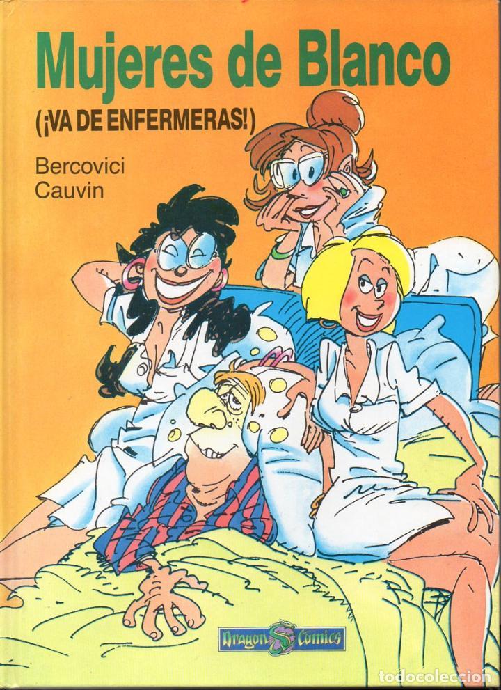 BERCOVICI CAUVIN : MUJERES DE BLANCO 1 - VA DE ENFERMERAS (EDICIONES B, 1989) (Tebeos y Comics - Ediciones B - Otros)