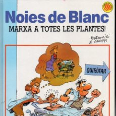 Cómics: BERCOVICI CAUVIN : NOIES DE BLANC 2 - MARXA A TOTES LES PLANTES (EDICIONS B, 1990) EN CATALÁN. Lote 80346197