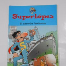 Cómics: SUPERLOPEZ. EL CASERON FANTASMA. EDICIONES B 2004. TDKC22. Lote 82016380
