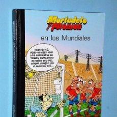 Cómics: MORTADELO Y FILEMÓN EN LOS MUNDIALES.. Lote 83583800