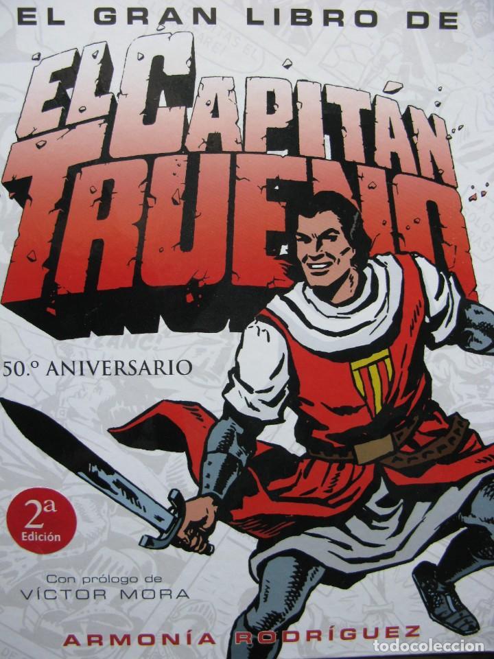 PPRLY - EL GRAN LIBRO EL CAPITÁN TRUENO. 50º ANIVERSARIO. PRÓLOGO DE VICTOR MORA. ARMONÍA RODRÍGUEZ (Tebeos y Comics - Ediciones B - Clásicos Españoles)