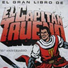Cómics: PPRLY - EL GRAN LIBRO EL CAPITÁN TRUENO. 50º ANIVERSARIO. PRÓLOGO DE VICTOR MORA. ARMONÍA RODRÍGUEZ. Lote 83981692