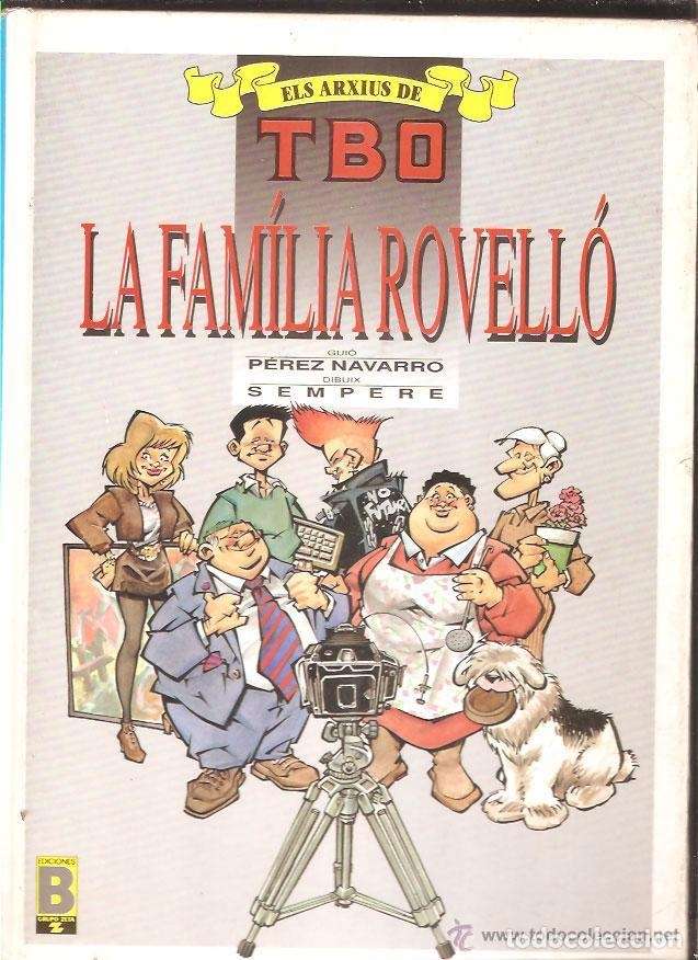 ELS ARXIUS DE TBO * LA FAMILIA ROVELLÓ * (Tebeos y Comics - Ediciones B - Humor)