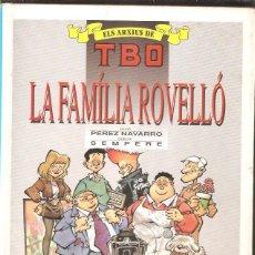 Cómics: ELS ARXIUS DE TBO * LA FAMILIA ROVELLÓ *. Lote 84931268