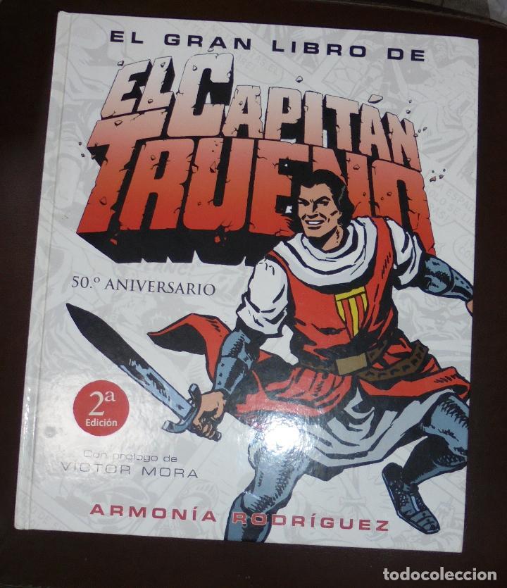 EL GRAN LIBRO DEL CAPITAN TRUENO. 50º ANIVERSARIO. 2º EDICION. ARMONIA RODRIGUEZ. 2006. VICTOR MORA (Tebeos y Comics - Ediciones B - Clásicos Españoles)