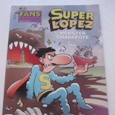 Cómics: FANS OLE SUPER LOPEZ Nº 42 MONSTER CHAPAPOTE -JAN EDICIONES B, E8. Lote 87137172