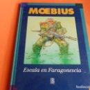 Cómics: MOEBIUS- ESCALA EN FARAGONESCIA 1ª EDICION 1994. MUY BUEN ESTADO. Lote 89197696