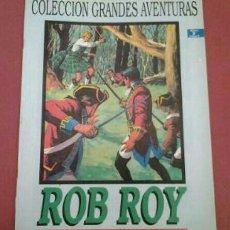 Cómics: *ROB ROY* DE WALTER SCOTT. COLECCIÓN GRANDES AVENTURAS. NO.2 V2. Lote 89427007