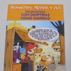 Cómics: FRANCISCO IBAÑEZ Y OLE! ROMPETECHOS CON DIOPTRIAS COMO SANDIAS. LOS DIEZ IMPRESCINDIBLES. 2001. Lote 90405609