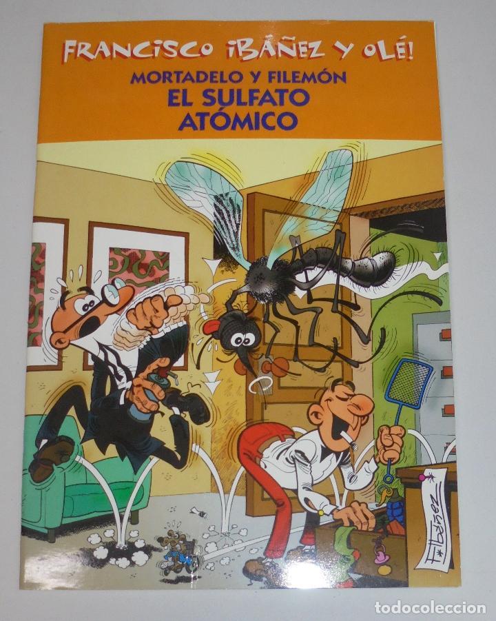 FRANCISCO IBAÑEZ Y OLE! MORTADELO Y FILEMON EL SULFATO ATOMICO. LOS DIEZ IMPRESCINDIBLES. 2001 (Tebeos y Comics - Ediciones B - Humor)