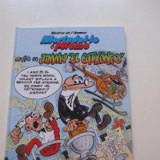Cómics: MESTRES DE L' HUMOR 38: MORTADEL.LO I FILEMÓ - CONTRA EN JIMMY EL CATXONDO (CATALÀ) EDICIONES B E6. Lote 90531575