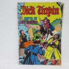 Cómics: DICK TURPIN, EL RAPTO DE LADY DEIRDRE - COMIC ANTIGUO. Lote 91445625