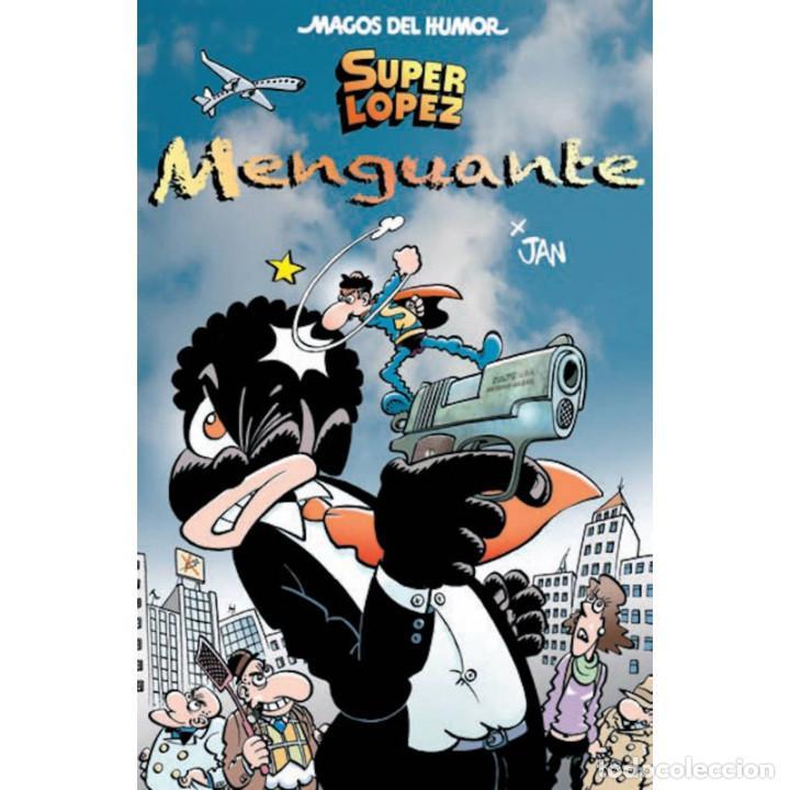CÓMICS. MAGOS DEL HUMOR 186. SUPERLÓPEZ. MENGUANTE - JAN/EFEPÉ (CARTONÉ) (Tebeos y Comics - Ediciones B - Humor)