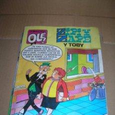 Cómics: COLECCIÓN OLÉ! 258-Z 15. ZIPI Y ZAPE, Y TOBY. EDICIONES B. AÑO 1987.. Lote 95485943