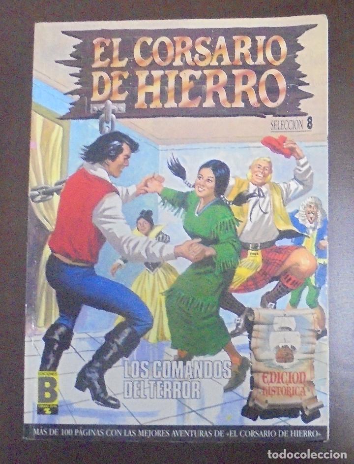 TEBEO. EL CORSARIO DE HIERRO. SELECCION 8. EDICIONES B. CONTIENE Nº 29, 30, 31 Y 32. EDICIONES B (Tebeos y Comics - Ediciones B - Clásicos Españoles)
