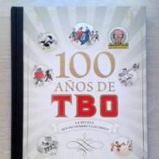 Cómics: 100 AÑOS DE TBO. LA REVISTA QUE DIO NOMBRE A LOS TEBEOS. ANTONI GUIRAL, Y LLUÍS GIRALT. Lote 96027443