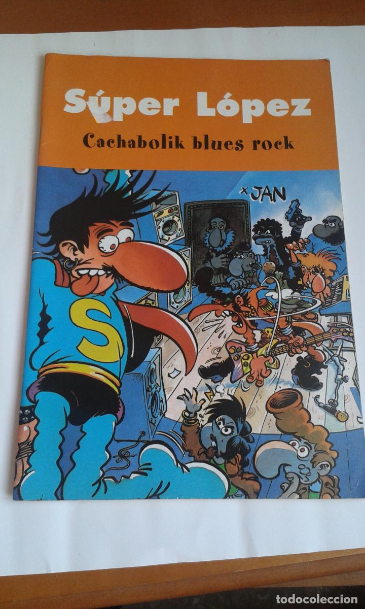 SUPER LÓPEZ. 2003. CACHABOLIK BLUES ROCK (Tebeos y Comics - Ediciones B - Clásicos Españoles)