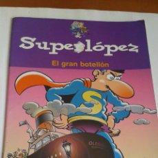 Cómics: SUPER LÓPEZ. EL GRAN BOTELLÓN. 2003. Lote 96353783