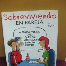 Cómics: SOBREVIVIENDO EN PAREJA. NANI. EDICIONES B 2007.. Lote 96496783