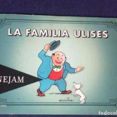 Cómics: LA FAMILIA ULISES EDICIÓN HOMENAJE BENEJAM PEQUEÑO FORMATO EDICIÓN LIMITADA 2012 NO A LA VENTA 13X19. Lote 96744899