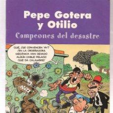 Cómics: PEPE GOTERA Y OTILIO. CAMPEONES DEL DESASTRE. EDICIONES B. 2003. (ST/). Lote 96816727
