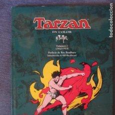 Cómics: TARZAN- HAROLD FOSTER- EDICION EN COLOR-VOLUMEN 2- PREFACIO RAY BRADBURY. Lote 97436991