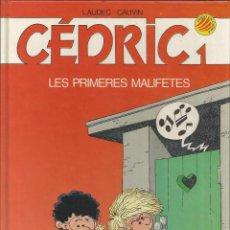 Cómics: CEDRIC 1 - LES PRIMERES MALIFETES - LAUDEC - CAUVIN, EDICIONES B, 1990. Lote 98497571