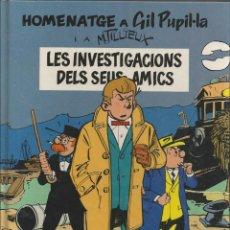 Cómics: HOMENATGE A GIL PUPIL·LA Nº 1- LES INVESTIGACIONS DELS SEUS AMICS - 1990. Lote 98499479