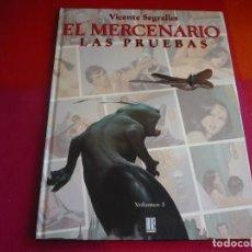 Cómics: EL MERCENARIO 3 LAS PRUEBAS ( VICENTE SEGRELLES ) ¡BUEN ESTADO! TAPA DURA EDICIONES B. Lote 98535259