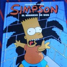 Cómics: LOS SIMPSON. EL REGRESO DE BOB. GRANDES DEL HUMOR. EDICIONES B/ EL PERIODICO, 1997. TAPA DURA. COLOR. Lote 100747947