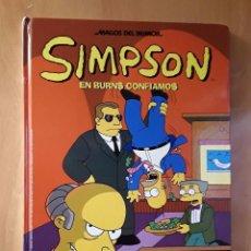 Cómics: LOS SIMPSON - MAGOS DEL HUMOR - EN BURNS CONFIAMOS. Lote 102145263