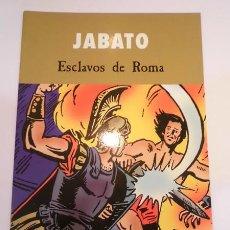 Cómics: JABATO - ESCLAVOS DE ROMA - EDICIONES B- 2003. Lote 102564666