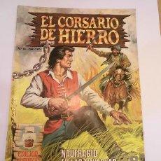 Cómics: EL CORSARIO DE HIERRO EDICION HISTORICA - NUM 14 - EDICIONES B- 1987. Lote 102565378