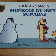 Cómics: CALVIN Y HOBBES -MUÑECOS DE NIEVE SUICIDAS-. Lote 102961299