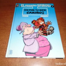 Cómics: EL PEQUEÑO SPIROU. ES POR TU BIEN CARIÑO. EDICIONES B. . Lote 103735351