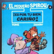 Cómics: EL PEQUEÑO SPIROU Nº 4 ¡ ES POR TU BIEN , CARIÑO ! PRIMERA 1ª EDICIÓN EDICIONES B 1994 TAPA DURA. Lote 103752083