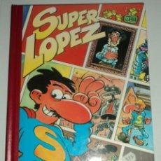 Cómics: SUPER LOPEZ. TOMO 3. 1992. 2ª EDIC. . Lote 103830115