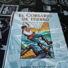 Cómics: EL CORSARIO DE HIERRO TOMO 2 EDICIONES B VER FOTOS ROTURA EN EL LOMO. Lote 103842304