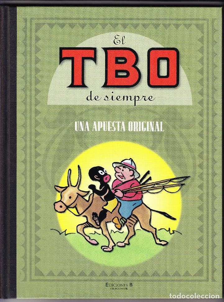 EL TBO DE SIEMPRE - UNA APUESTA ORIGINAL - 2007 (Tebeos y Comics - Ediciones B - Otros)