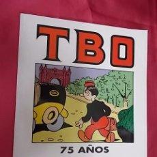 Cómics: TBO. 75 AÑOS. EDITA FICOMIC CON LA AUTORIZACION Y COLABORACION DE EDICIONES B. 1992. Lote 104238627