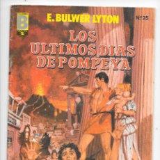 Cómics: LOS ULTIMOS DIAS DE POMPEYA Nº 25. Lote 105602691