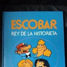Cómics: ESCOBAR REY DE LA HISTORIETA. Lote 268121474