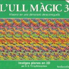 Cómics: L'ULL MÀGIC 3 - N. E. TRING ENTERPRISES. Lote 236904835