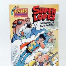 Cómics: SUPER LÓPEZ SUPERLÓPEZ FANS 39. NOSOTROS LOS PAPINO (JAN) B, 2003. OFRT ANTES 3,95E. Lote 162611598