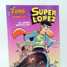 Cómics: SUPER LÓPEZ SUPERLÓPEZ FANS 40. EL GRAN BOTELLÓN (JAN) B, 2003. OFRT ANTES 3,95E. Lote 137752041