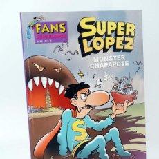 Cómics: SUPER LÓPEZ SUPERLÓPEZ FANS 42. MONSTER CHAPAPOTE (JAN) B, 2003. OFRT ANTES 3,95E. Lote 147670113