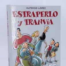 Cómics: ESTRAPERLO Y TRANVÍA. HISTORIA LARGA DE LA FAMILIA ULISES (ALFONSO LÓPEZ) B, 2007. OFRT ANTES 13,95E. Lote 229657530