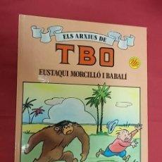 Cómics: ELS ARXIUS DE TBO. Nº 2. EUSTAQUI MORCILLÓ I BABALÍ. EDICIONES B. EN CATALÁ. Lote 109313791